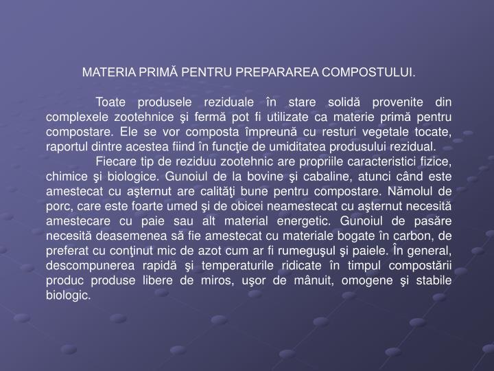 MATERIA PRIMĂ PENTRU PREPARAREA COMPOSTULUI.
