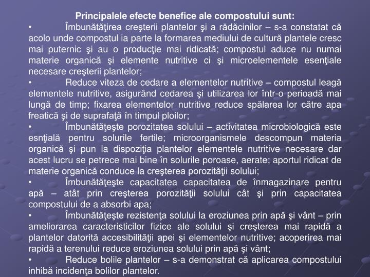 Principalele efecte benefice ale compostului sunt: