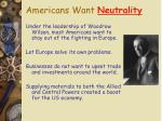 americans want neutrality