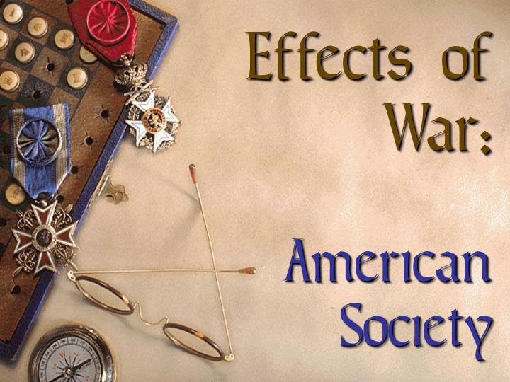 Effects of War: