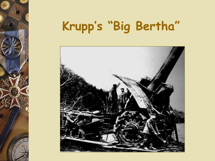 "Krupp's ""Big Bertha"""