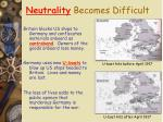 neutrality becomes difficult