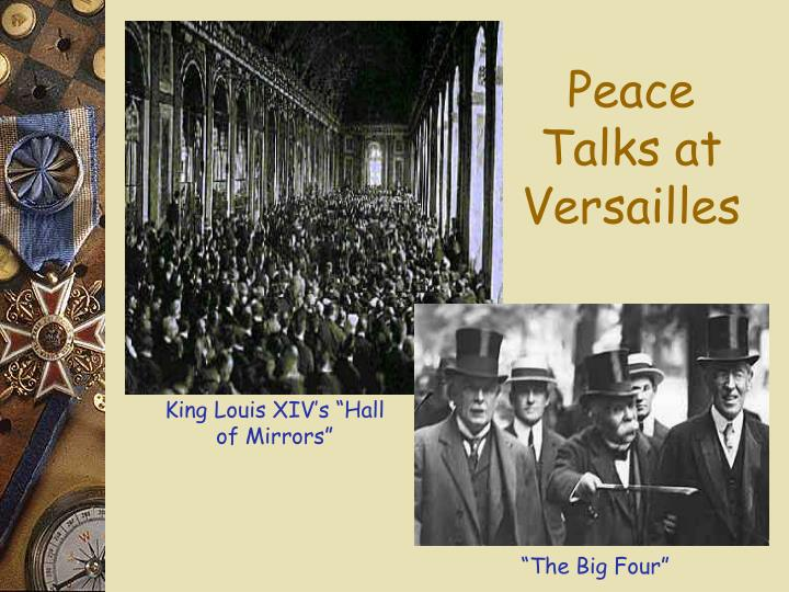 Peace Talks at Versailles