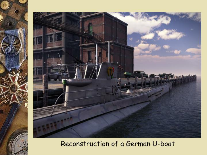 Reconstruction of a German U-boat
