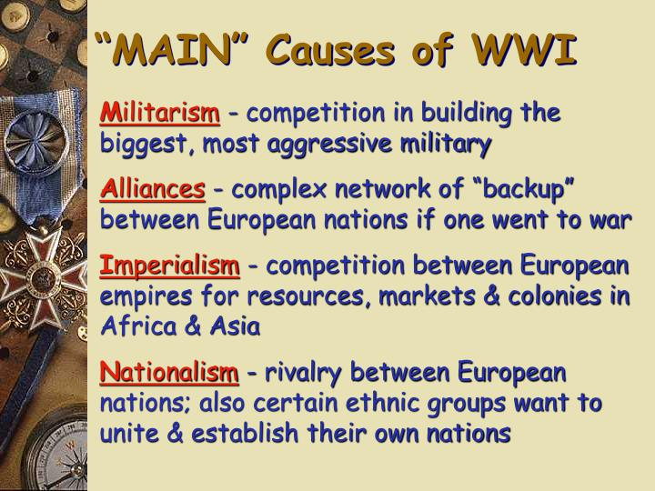 """MAIN"" Causes of WWI"