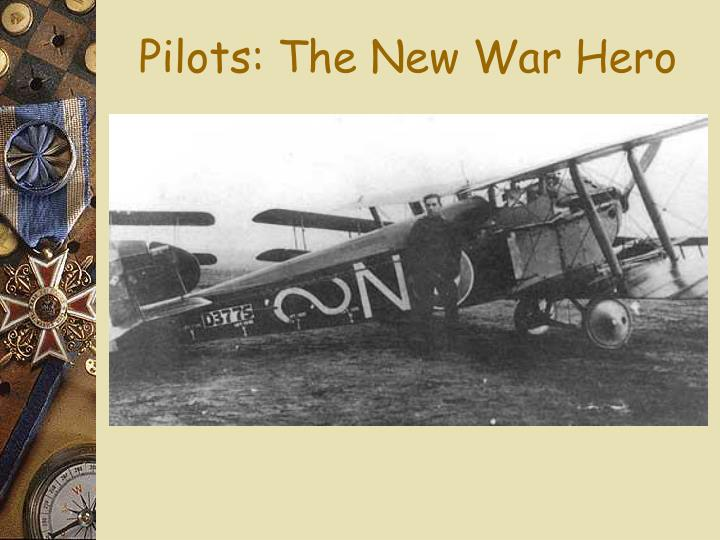 Pilots: The New War Hero