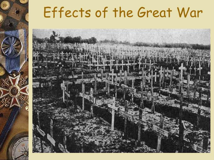 Effects of the Great War