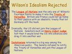 wilson s idealism rejected