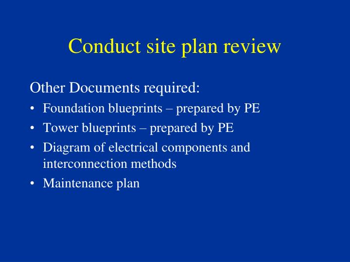 Conduct site plan review