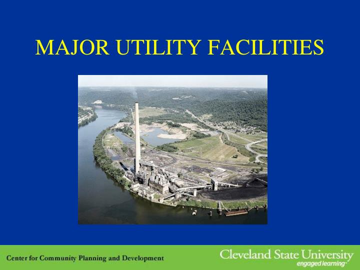 MAJOR UTILITY FACILITIES