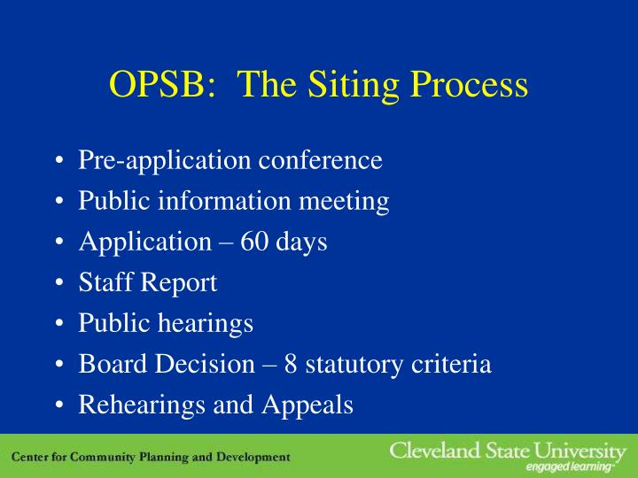 OPSB:  The Siting Process