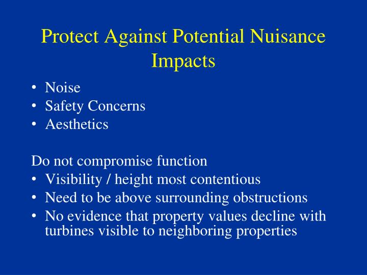 Protect Against Potential Nuisance Impacts