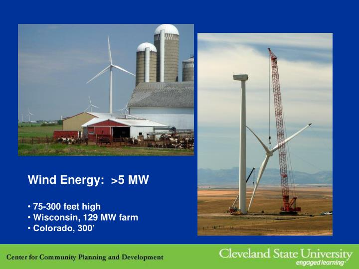 Wind Energy:  >5 MW