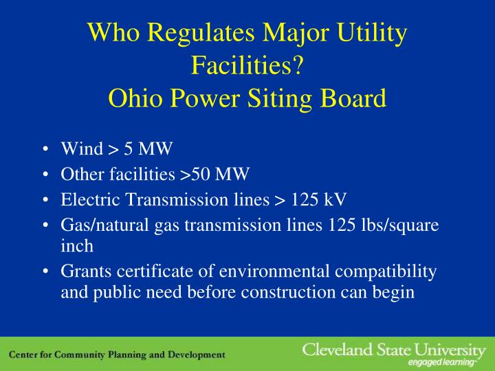 Who Regulates Major Utility Facilities?