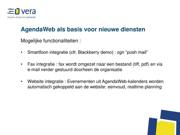 AgendaWeb als basis voor nieuwe diensten