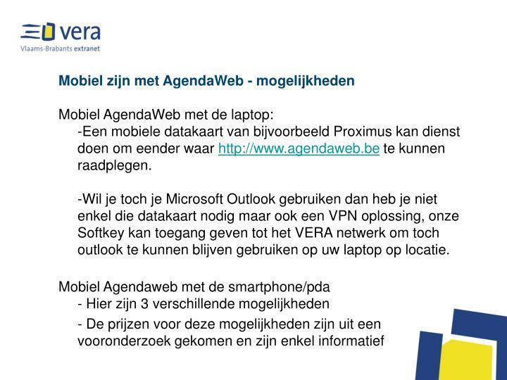 Mobiel zijn met AgendaWeb - mogelijkheden