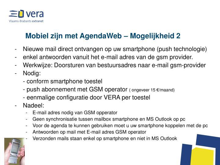 Mobiel zijn met AgendaWeb – Mogelijkheid 2