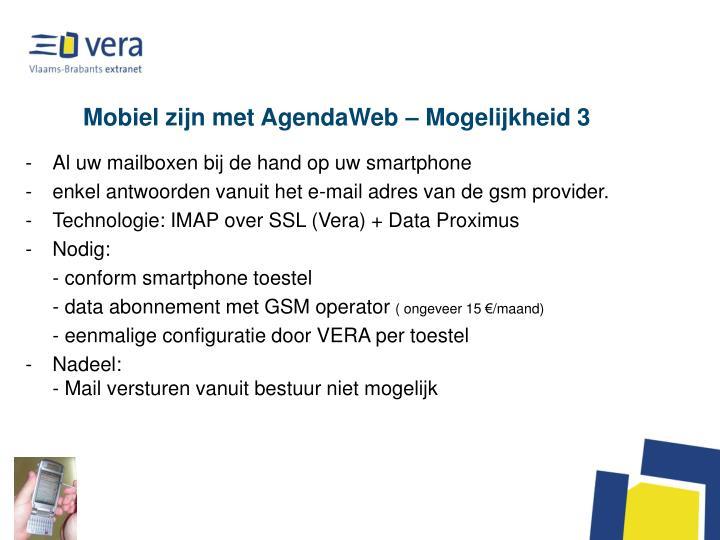 Mobiel zijn met AgendaWeb – Mogelijkheid 3