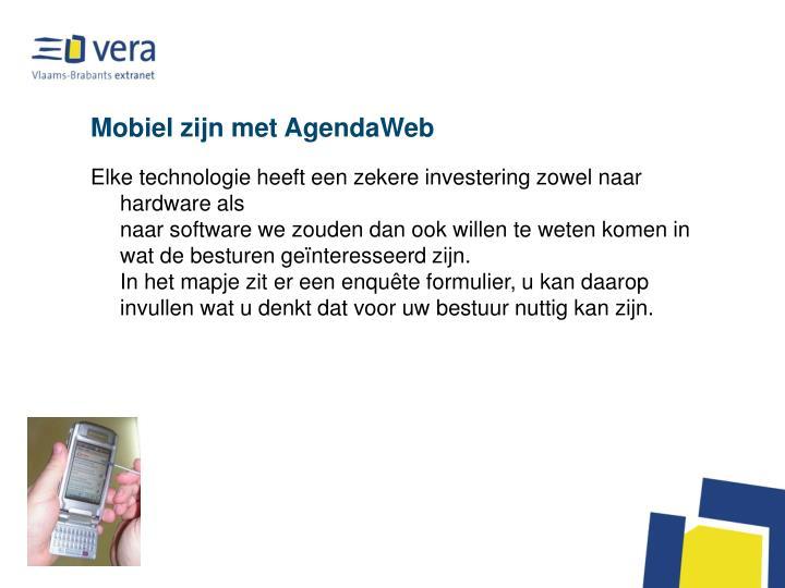 Mobiel zijn met AgendaWeb
