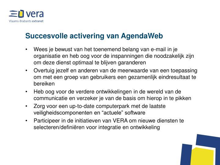 Succesvolle activering van AgendaWeb