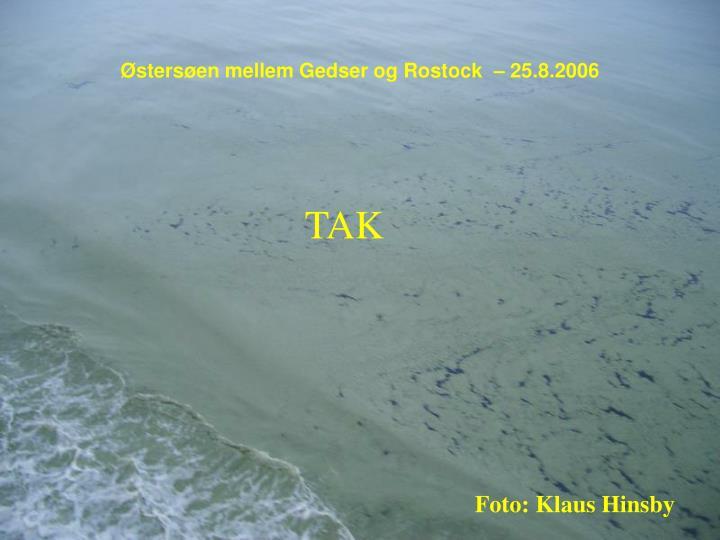 Østersøen mellem Gedser og Rostock  – 25.8.2006