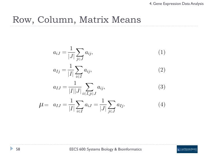 Row, Column, Matrix Means