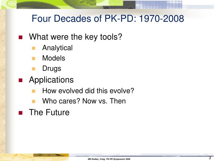 Four decades of pk pd 1970 2008