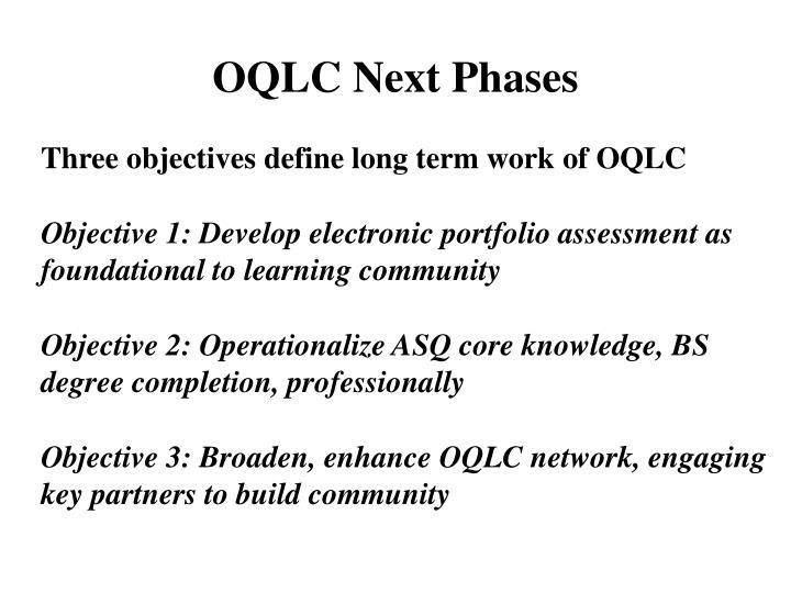 OQLC Next Phases