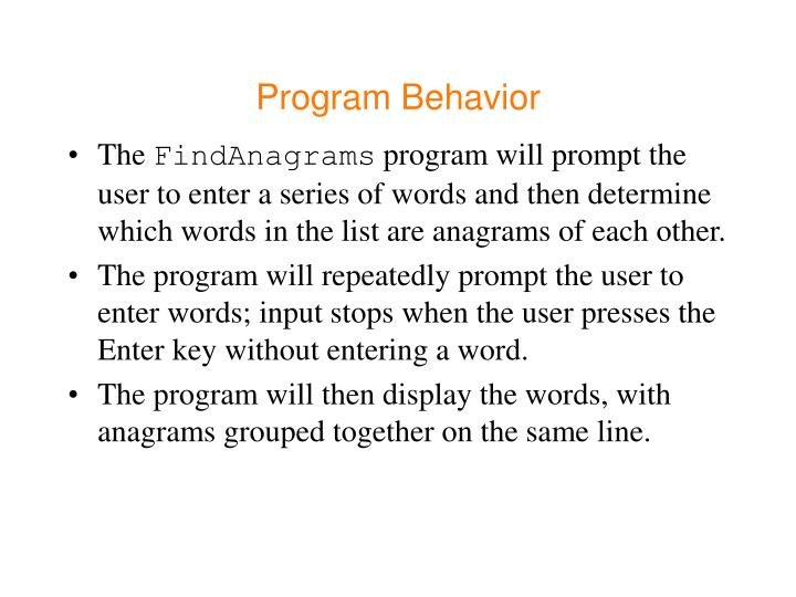 Program Behavior