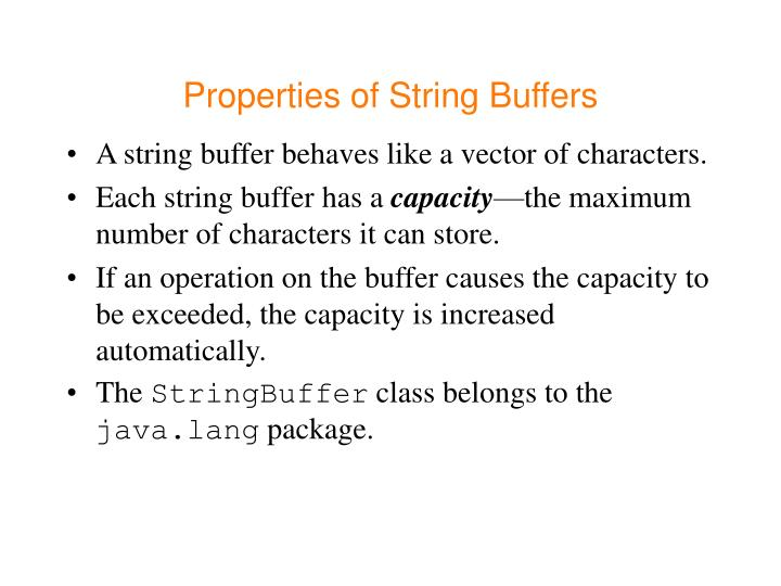 Properties of String Buffers