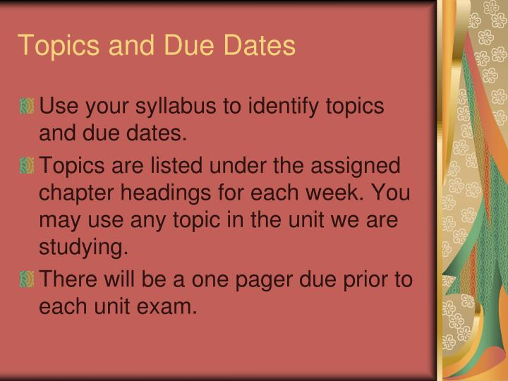 Topics and Due Dates