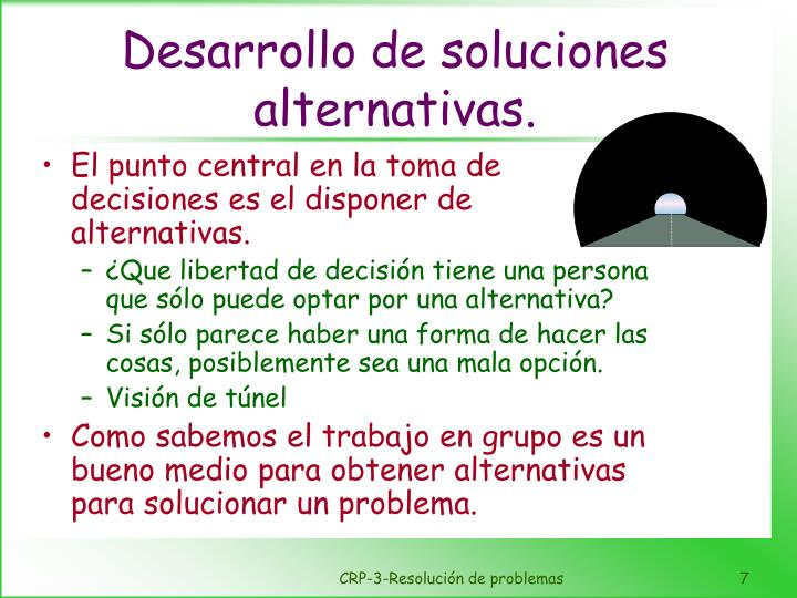Desarrollo de soluciones alternativas.