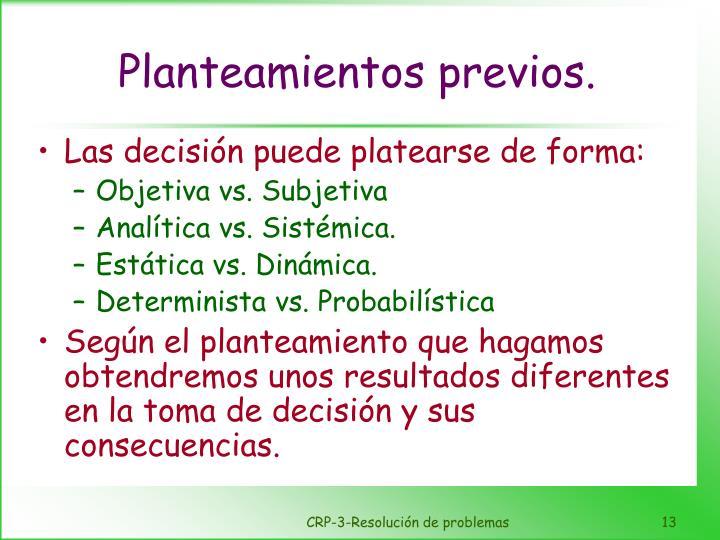 Planteamientos previos.