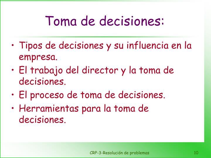 Toma de decisiones: