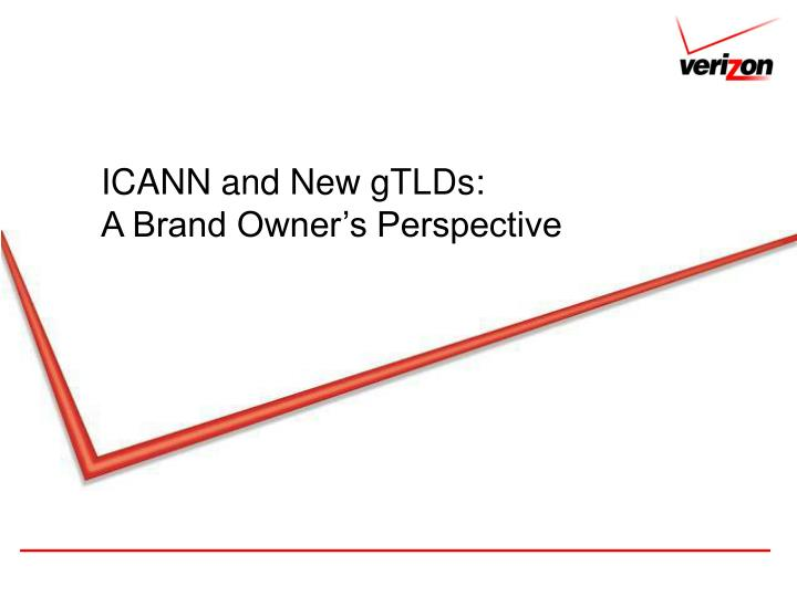 Icann and new gtlds a brand owner s perspective