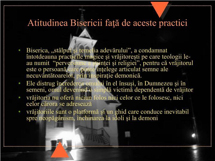 Atitudinea Bisericii faţă de aceste practici