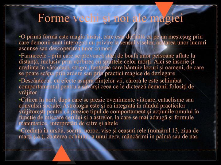 Forme vechi şi noi ale magiei