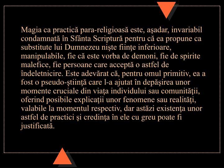 Magia ca practică para-religioasă este, aşadar, invariabil