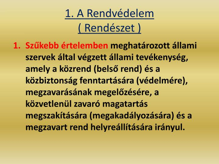 1. A Rendvdelem