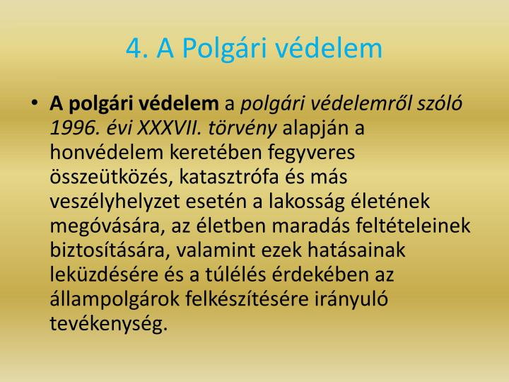 4. A Polgri vdelem