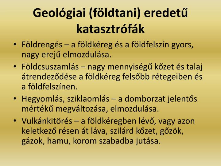 Geolgiai (fldtani) eredet katasztrfk