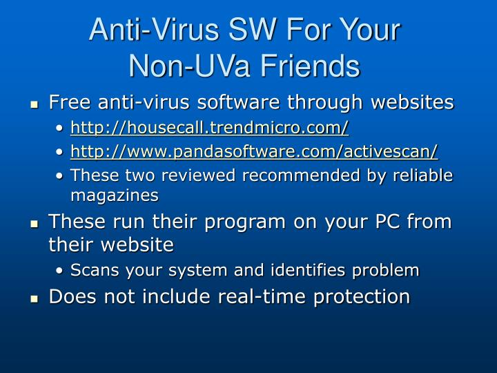 Anti-Virus SW For Your Non-UVa Friends