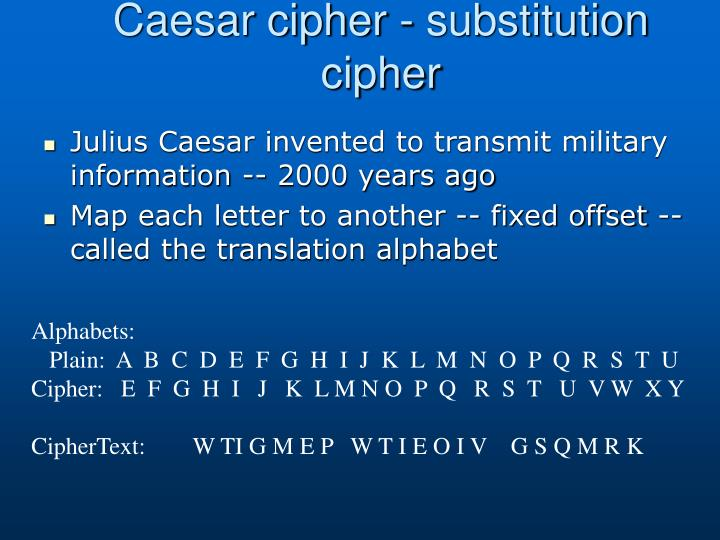 Caesar cipher - substitution cipher