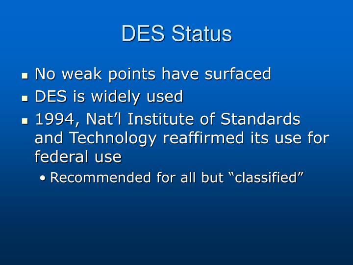 DES Status