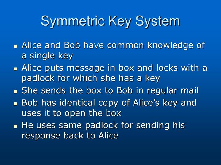 Symmetric Key System
