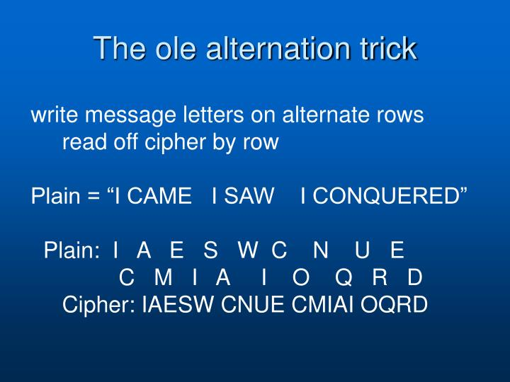 The ole alternation trick