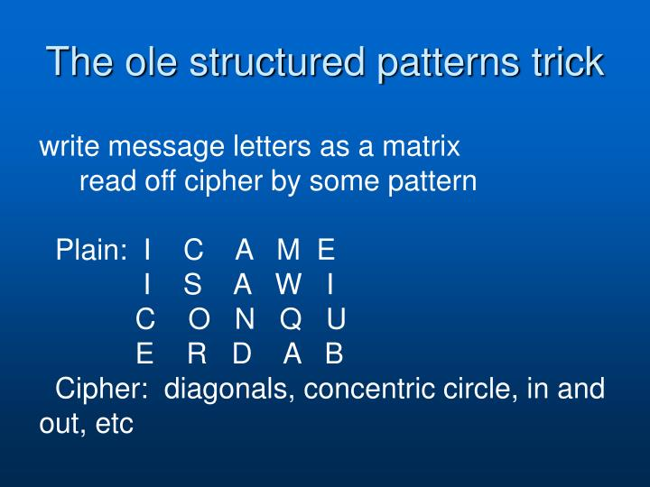 The ole structured patterns trick