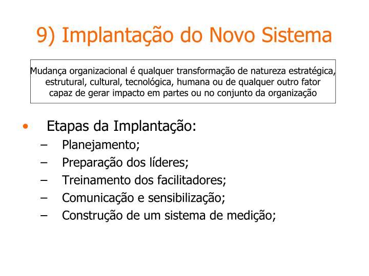9) Implantação do Novo Sistema