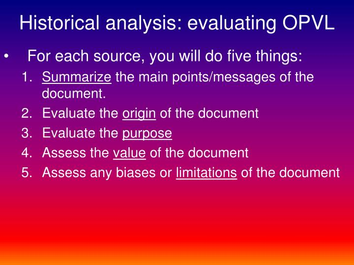 Historical analysis: evaluating OPVL