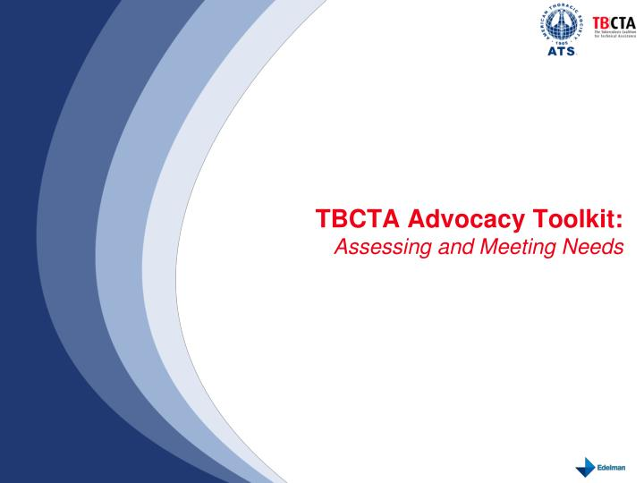Tbcta advocacy toolkit assessing and meeting needs